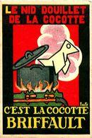 Cpa Publicitaire Le Nid Douillet De La Cocotte C'est La Cocotte BRIFFAULT - Illustrateur Rouffé - Pubblicitari