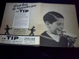 Publicité Ancienne    Produit A  Tartiner  (margarine) LE TIP Societe Auguste Pellerin A Pantin - Advertising