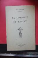 A Larcher La Cordelle De Tanlay 1963 - Bourgogne