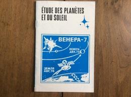 ETUDE DES PLANETES ET DU SOLEIL - Petite Brochure Russe En Français - Novosti URSS - Sciences