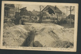 Guerre De 1914 - 15   - Vermelles , Maisons éventrées Par Les Obus  - Zbb32 - Guerre 1914-18