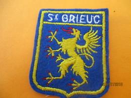 Ecusson Tissu Ancien à Coudre/ Ville De SAINT BRIEUC/Côtes D'Armor/ Années 70 - 80       ET212 - Blazoenen (textiel)