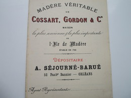 Medère Véritable De COSSART, GORDON & Cie - Dépositaire A. SEJOURNE-BARUE à ORLEANS - Other
