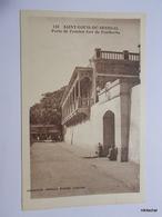 SAINT LOUIS DU SENEGAL-Porte De L'ancien Fort De Faidherbe - Senegal