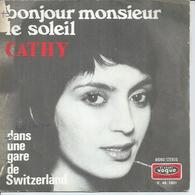 "45 Tours SP - CATHY  - VOGUE 1821  "" BONJOUR MONSIEUR LE SOLEIL "" + 1 - Other - French Music"