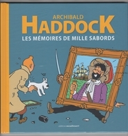 Hergé. Tintin. Archibald Haddock. Les Mémoires De Mille Sabors. Neuf Encore Emballé Sous Célophane - Tintin