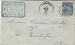 1877- Lettre De Mussey ( Hte Marne ) Affr? 25 C Sage Obéit. Cas Connu. Star. DONJEUX  CH - BL Pour Pierrebuffière - Marcophilie (Lettres)
