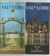 Dépliant Touristique, 40 Pages , VAL DE LOIRE , Pays Des Châteaux , 5 Scans , Frais Fr :1.95 E - Dépliants Touristiques