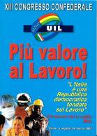 [MD2019] CPM - UIL - XIII CONGRESSO CONFEDERALE - TORINO 2002 LINGOTTO - CON ANNULLO 3.3.2002 - NV - Eventi