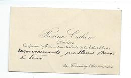 CARTE DE VISITE Avec TEXTE MANUSCRIT..Artiste Peintre Rosine CAHEN (1857 à DELME (57), 1933 à Paris) Professeur à PARIS - Autographes