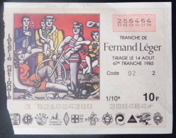 99 160 DIVERS - Billet De Loterie 1985 Tranche FERNAND LEGER - Biglietti Della Lotteria