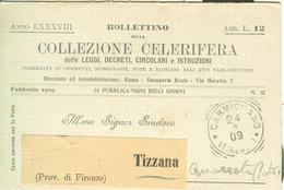 """""""BOLLETTINO COLLEZIONE CELERIFERA"""",ROMA,1909,PER SINDACO TIZZANA,QUARRATA (PISTOIA),TIMBRO POSTE CARMIGNANO TONDORIQUADR - Documenti Storici"""