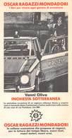 "08043 ""OSCAR RAGAZZI MONDADORI - VANNA OLIVA - INCHIESTA SOTTERRANEA"" ANIMATO. SEGNALIBRO. - Bookmarks"