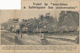 """1962 : Document, LE PLESSIS-CHENET, Voici La """"machine"""" à Fabriquer Les Autoroutes, Autoroute Du Sud - Documenti Storici"""
