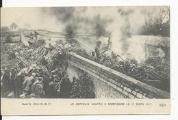 Le Zeppelin Abattu à Compiegne  Le 17 Mars 1917 - Other