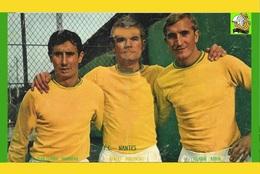 CARTE DE FC.NANTES .  SUEAUDEAU-BUDZINSKI-ROBIN . DES LEGENDES DU FC.NANTES  REFERENCE. CE.064 - Soccer