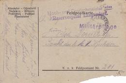 Feldpostkarte - Hoch- Und Deutschmeister 'sches Reservespital Langendorf - Militärpflege - 1918 (35647) - 1850-1918 Imperium