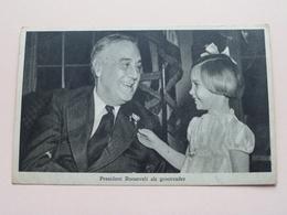 President ROOSEVELT Als Grootvader ( Tuck - Star ) Anno 19?? ( Zie Foto Voor Details ) ! - Hommes Politiques & Militaires