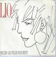 """45 Tours SP - LIO  - POLYDOR 887849  """" SEULES LES FILLES PLEURENT  """" + 1  ( Déssin: HUGO PRATT ) - Other - French Music"""