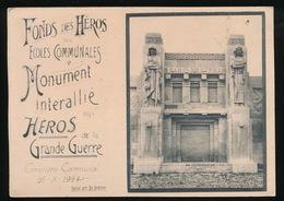 GENT - FONDS DES HEROS DES ECOLES COMMUNALES MONUMENT INTERALLIE AUX HEROS DE LA GRANDE GUERRE - Gent