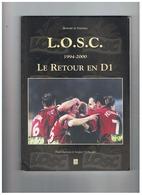 L . O . S . C.  1994 - 2000  LE RETOUR EN D1 - Books
