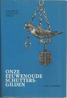 KASTERLEE LICHTAART TIELEN ONZE EEUWENOUDE SCHUTTERSGILDEN - E. VAN AUTENBOER - HEEMKUNDIGE KRING 1985 - History