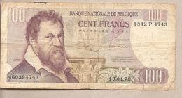 Belgio - Banconota Circolata Da 100 Franchi P-134b.10 - 1972 - [ 2] 1831-... : Belgian Kingdom