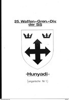 WW2 WAFFEN SS HUNGARIAN DIVISIONEN 25^ HUNYADI + 26^HUNGARIA PHOTOKOPIEN ON CD PIONIER KAMERADSCHAFT - Other
