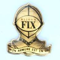 Pin's BIJOUX FIX - Mon Armure Est En Or - Heaume De Chevalier Du Moyen âge - H204 - Trademarks