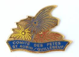 Pin's ST AUBIN SUR QUILLEBEUF (27) - Comité De Fêtes - Le Feu D'artifices - H217 - Cities