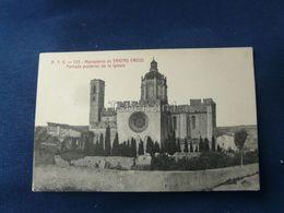 Monasterlo De Santas Creus Fachada Posterio De La Iglesia - Corrida