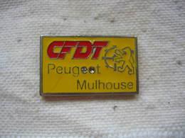 Pin's De La CFDT De L'usine PEUGEOT à MULHOUSE - Administrations