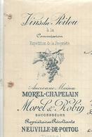 Facture Lettre 1909 / Vienne / NEUVILLE-de-Poitou / MOREL-CHAPELAIN / MOREL & ROBIN / Vins Du POITOU - Francia