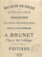 Facture Lettre 1877 / Vienne / POITIERS / A. BRUNET / Quincaillerie / Sellerie / Carrosserie / Timbre Au Dos - Francia