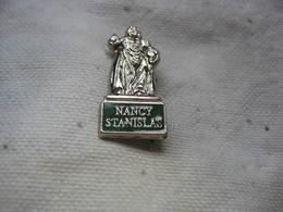 Pin's Statue NANCY Stanislas - Cities