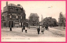 Cambrai - La Rue De Valenciennes - Estaminet Du Pont De Chemin De Fer - Chaussures Réparations - Animée - LL - Cambrai