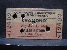 Tic. 16. Ticket, Chamonix Aiguille Du Midi Aller-retour - Biglietti D'ingresso