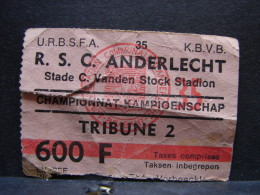 Tic. 18. Ticket, R.S.C Anderlecht. Tribune 2 - Biglietti D'ingresso