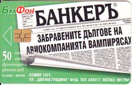 BULGARIA - Banker Newspaper, Bulfon Telecard 50 Units, Chip GEM6a, Tirage 15000, 09/99, Used - Bulgaria
