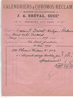 Facture 1901 + Traite 1899 / Val D 'Oise / ARGENTEUIL / Calendriers & Chromos / J.A. BREVAL - Francia