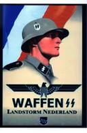 WW2 - Photo Affiche - Waffen SS - Landstorm Nederland - 1939-45