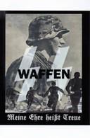 WW2 - Photo Affiche - Waffen SS - Mon Honneur S'appelle Fidélité - 1939-45
