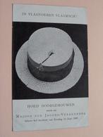 In VLAANDEREN VLAAMSCH ! Hoed Doorgehouwen D/d Majoor .. ( Ant. Van Opstraet ) Anno 1909 > Hoogstraeten ( Zie Foto's ) ! - Cartes Postales