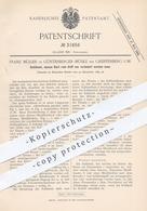 Original Patent - Franz Müller , Günterberger Mühle / Greiffenberg / Uckermark , 1884 , Schlüssel | Schlosser , Schloss - Documenti Storici