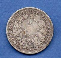 Cérès   - 2 Francs   1873 A  -  état  TB - Frankreich