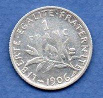 Semeuse   - 1 Franc  1906  -  état  TB  - - France