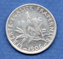 Semeuse   - 1 Franc  1906  -  état  TB  - - H. 1 Franc