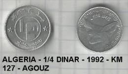 ALGERIA - 1/4 DINAR - 1992 - KM 127 - AGOUZ Was 15 - Algeria