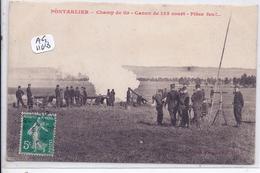 PONTARLIER- CHAMP DE TIR- CANON DE 155 COURT- PIECE FEU !! - Pontarlier