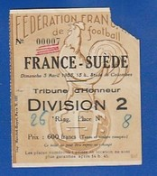 Ticket Football   1955  Colombes FRANCE Bat La SUEDE Tribune D'honneur   ( TTB TENUE ) Ti 1201 - Biglietti D'ingresso